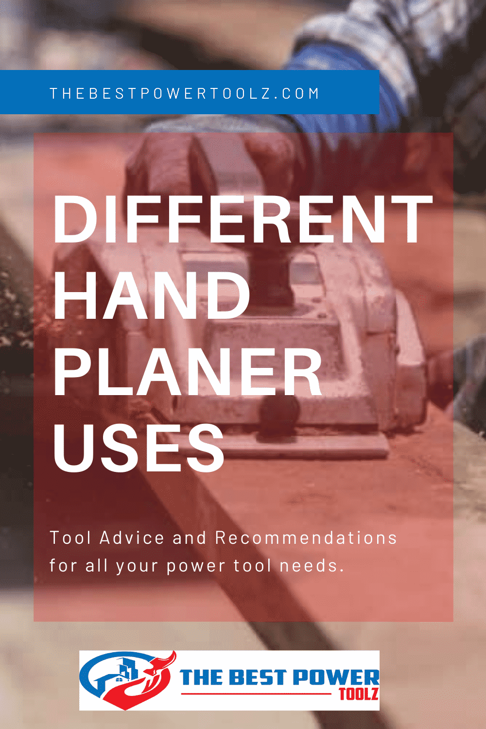 Different hand planer uses